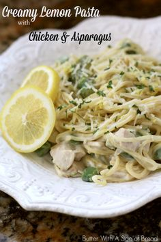 Creamy Lemon Pasta with Chicken & Asparagus ~ Butter With A Side of Bread #recipe #chicken