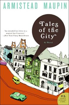 Tales of the City, Armistead Maupin- my favourite!