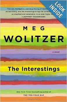 The Interestings: A Novel: Meg Wolitzer