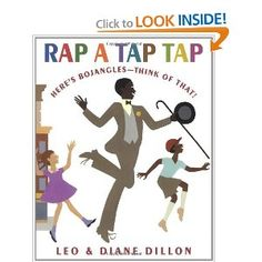 """Rap a Tap Tap: Here's Bojangles - Think of That!"" by Leo & Diane Dillon"