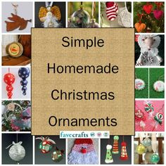 48 Simple Homemade Christmas Ornaments-- A great collection of handmade ornaments that you can make this year!