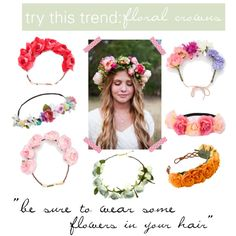 """try this trend: floral crowns"" by lapetitefashionistablog on Polyvore"