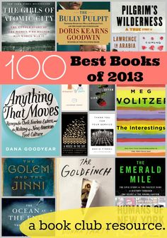 100 Best Books of 2013...great resource for book clubs.