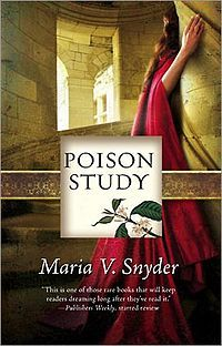 Poison Study by Maria V. Snyder (Book 1)