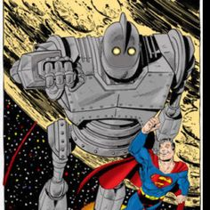 Iron giant and superman!!