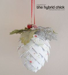 Paper Pine Cone Ornament. Looks a little time-consuming, but it's pretty. I'm thinking of those plastic Easter eggs hiding somewhere in this house...diy-christmas-ornaments