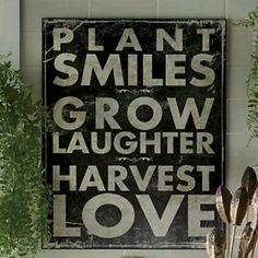 Great garden sign! sayings, garden signs, plant smile, idea, plants, inspir, gardens, laughter, quot