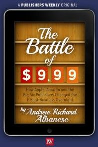 'PW' Publishes 'The Battle of $9.99' E-book