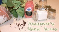 ball jars, dawn dish soap, mothers day, hands, gift ideas, scrubs, gifts, hand scrub, garden hand