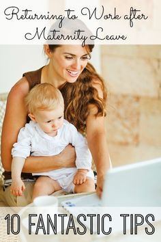 10 Tips on Returning to Work After Maternity Leave - wish I'd read this before going back! Such great tips - especially #3!