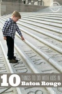 10 Things to Do with Kids in Baton Rouge, LA - Kids Activities Blog