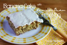 Banana Cake with Vanilla Bean Frosting