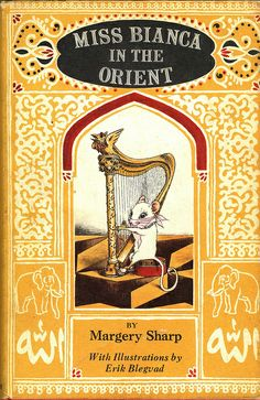 Miss Bianca In The Orient  By Margery Sharp .illustrated by Erik Blegvad .Published by Heinemann . 1970 via ElfGoblinFlickr