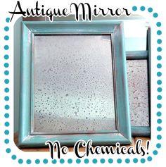 DIY Faux Antiqued Mirror (No Chemicals)