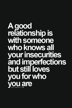 A Good relationship   Quotes and Sayings