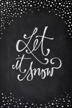 Chalkboard Art - Let it Snow Art Print by Baron Art Co. | Society6