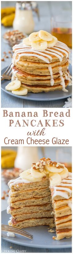 Banana Bread Pancakes with Cream Cheese Glaze - they really do taste just like banana bread but they are ready so much faster than a loaf of banana bread. LOVED them! And that glaze just takes them over the top.