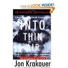 """Jon Krakauer, """"Into Then Air:  A Personal Account of the Mt. Everest Disaster"""""""