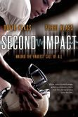Second Impact by David and Perri Class  -- YARP 2014-15 High School Nominee