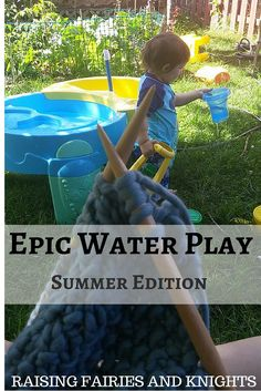 Epic water play summ