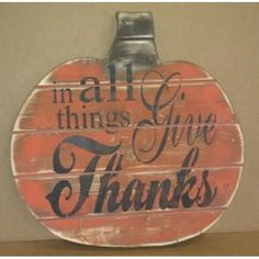 Rustic Pumpkin - In all things Give Thanks