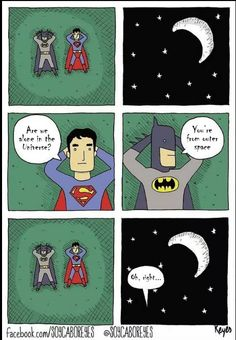 Superman ain't really that bright...