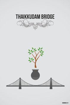 Minimalistic Poster Attempt # Thaikkudam Bridge
