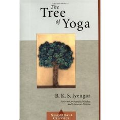 "BKS Iyengar: ""The Tree of Yoga"""