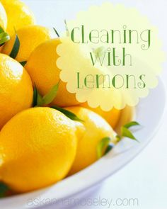Green cleaning: Cleaning with lemons...recipes with lemon for cleaning everything