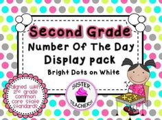 CCSS Number of the Day Display Pack for 2nd Grade- Bright Dots on White