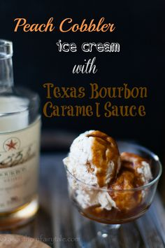Spiked Peach Cobbler Ice Cream with Texas Bourbon Caramel Sauce