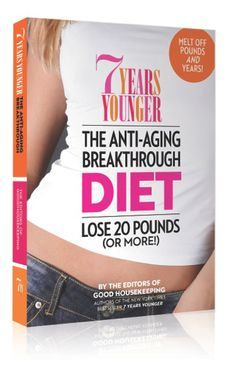 From Dr. Samantha Cassetty: 7 Years Younger Anti- Aging Breakthrough Diet Book