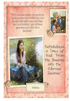 "Didi @ Relief Society: Lorenzo Snow - Chapter 7 - Faithfulness in Times of Trial: ""From the Shadows into the Glorious Sunshine"", handout"