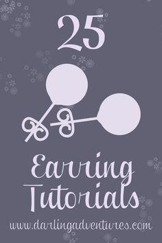 25 earring tutorials