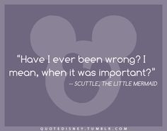 The Little Mermaid, Scuttle, Quote