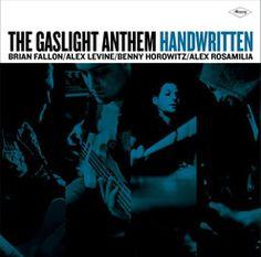 The Gaslight Anthem.. amazing!!! love the new CD so far!
