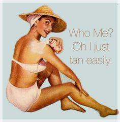spray tan :)