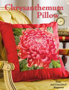 Chrysanthemum Pillow from the Sep/Oct 2014 issue of Just CrossStitch Magazine. Order a digital copy here: http://www.anniescatalog.com/detail.html?code=AM53354