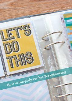 Jennifer Wilson shares 8 easy steps to simplify pocket scrapbooking - The Pocket Source