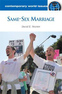 Newton, David E. Same-sex marriage: A reference handbook. ABC-CLIO, 2010.