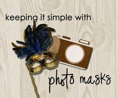Keeping it Simple with Photo Masks photo mask