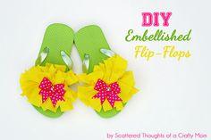 Scattered Thoughts of a Crafty Mom: Embellished Flip Flops