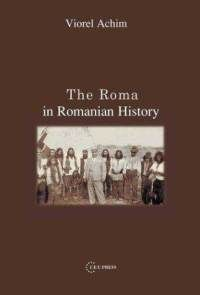 Books: The Roma in Romanian History (Hardcover) by Viorel Achim (Author)