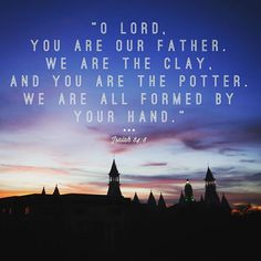 """O Lord, you are our"