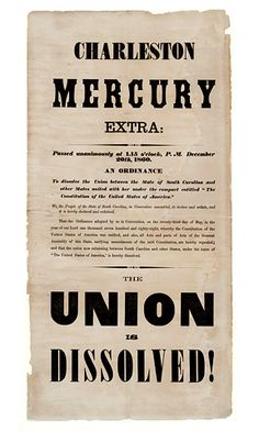 """Historic Newspapers~  Charleston Mercury Extra dated 12/20/1860 -- Rare broadside """"Extra"""" on South Carolina's secession from the Union. On exhibit in the News Corporation News History Gallery at the Newseum.  Newseum collection  Photo credit: Newseum collection"""