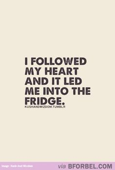 Follow Your Heart…