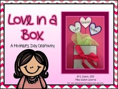 Love in a Box - a Mothers Day Craftivity $ holiday, classroom idea, craftiv, school, mothers day, craft activities, boxes, writing, crafts