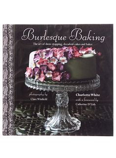 Burlesque Baking Cookbook at PLASTICLAND