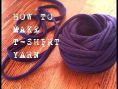 How To Make T-shirt Yarn - a Continous Strand- really good tut