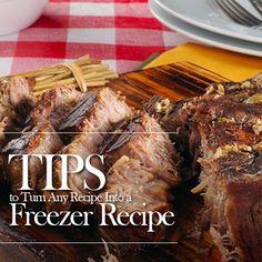 Tips to Turn Any Recipe into a Freezer Recipe!  #cookingtips #freezer #recipes